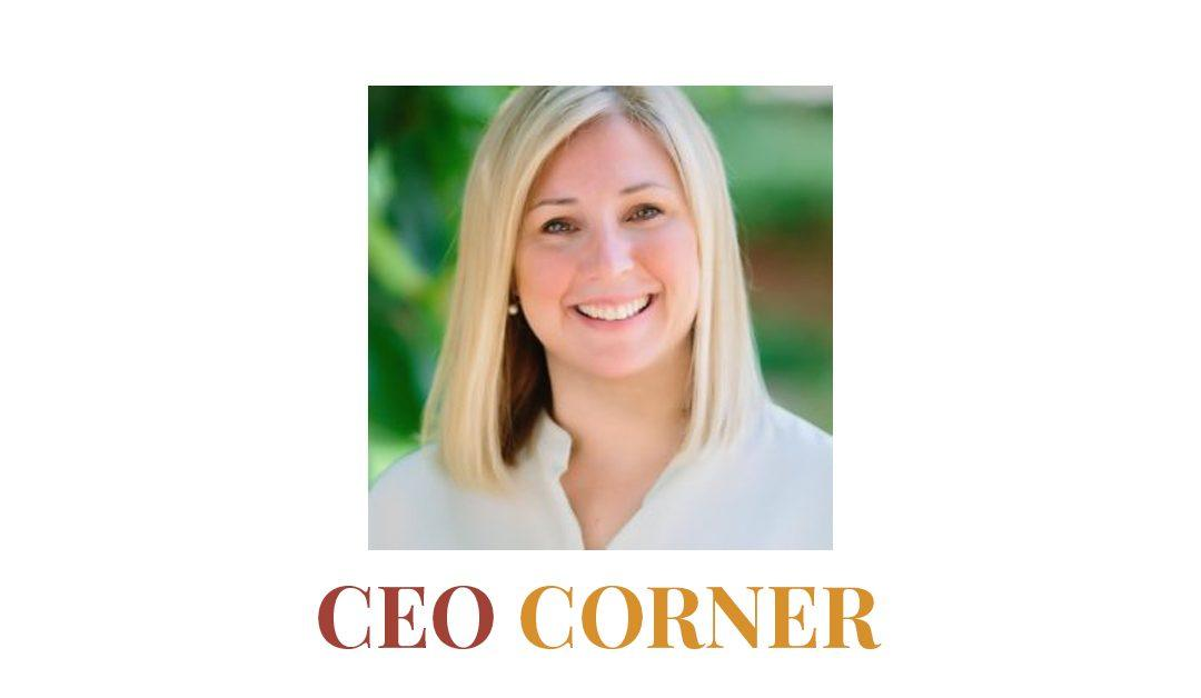 CEO Corner: Creative efforts help make our healthcare better